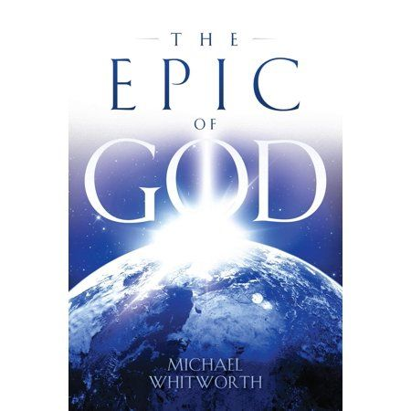 The Epic of God : A Guide to Genesis