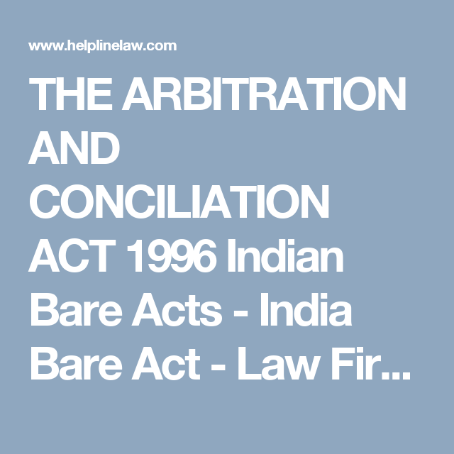 The Arbitration And Conciliation Act 1996 Indian Bare Acts India