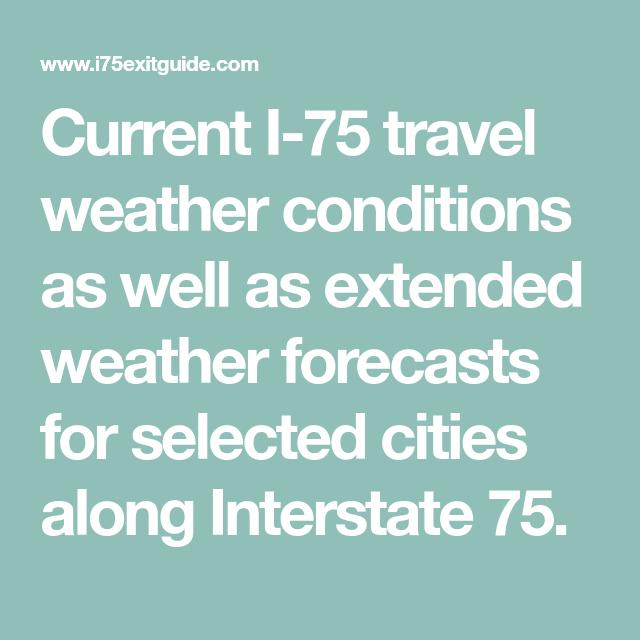 I-75 Travel Weather | Weather forecast
