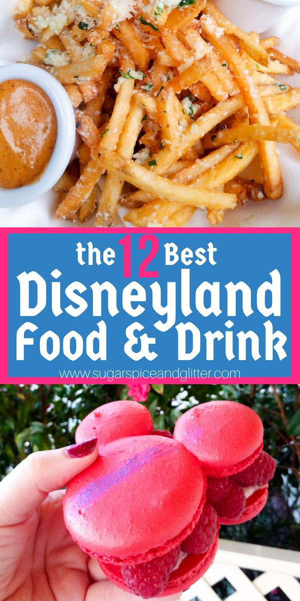 Top Twelve Things to Eat at Disneyland #disneylandfood