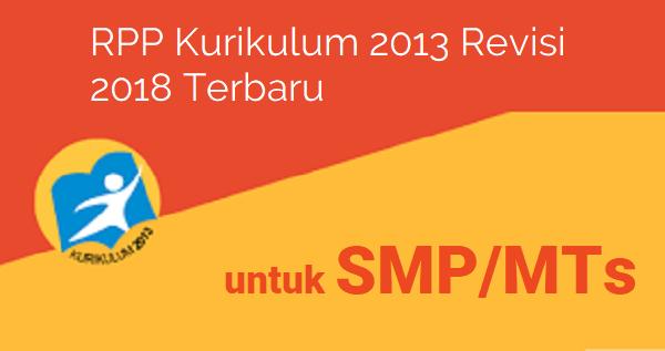 Download Rpp Kelas 7 Kurikulum 2013 Revisi 2018 Terbaru Semester 1 Dan 2 Gratis Kurikulum Belajar Pendidikan
