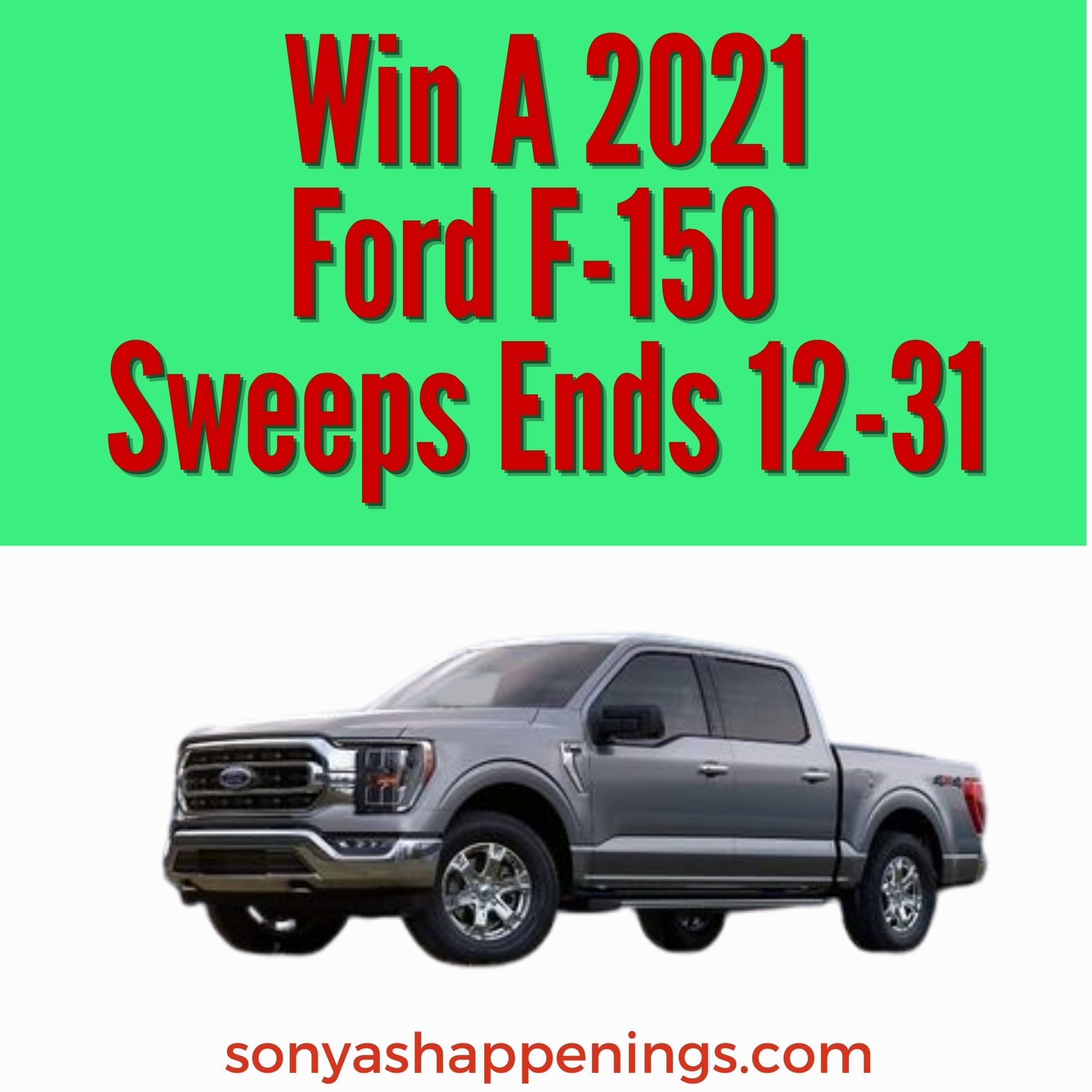 Win a 2021 Ford F150 in 2020 Sweepstakes, Ford f150, Ford