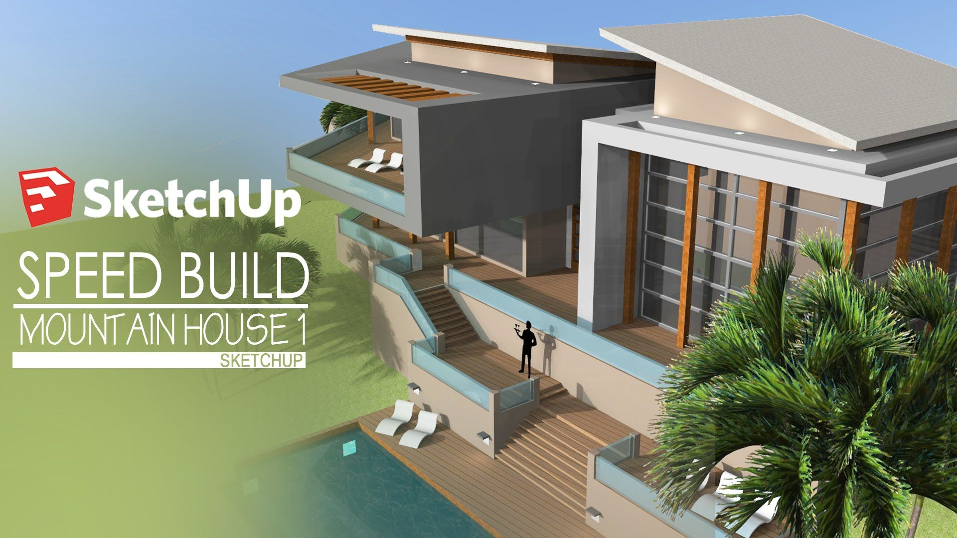 Sketchup Speed Build Modern Mountain House 1 Mountain House
