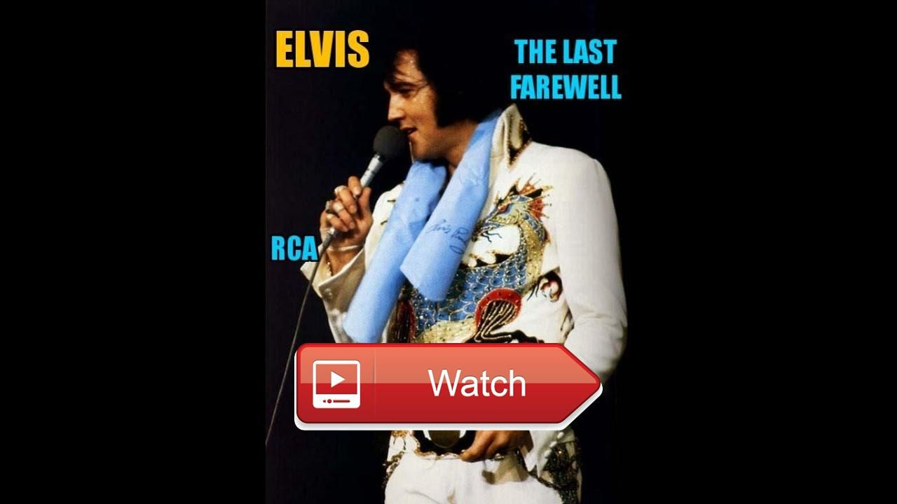 The last farewell elvis