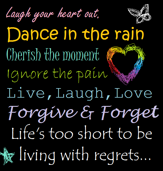 Live Love Laugh Quotes Live Love Laugh Quotes  Dancecherishlivelaughloveno Regrets