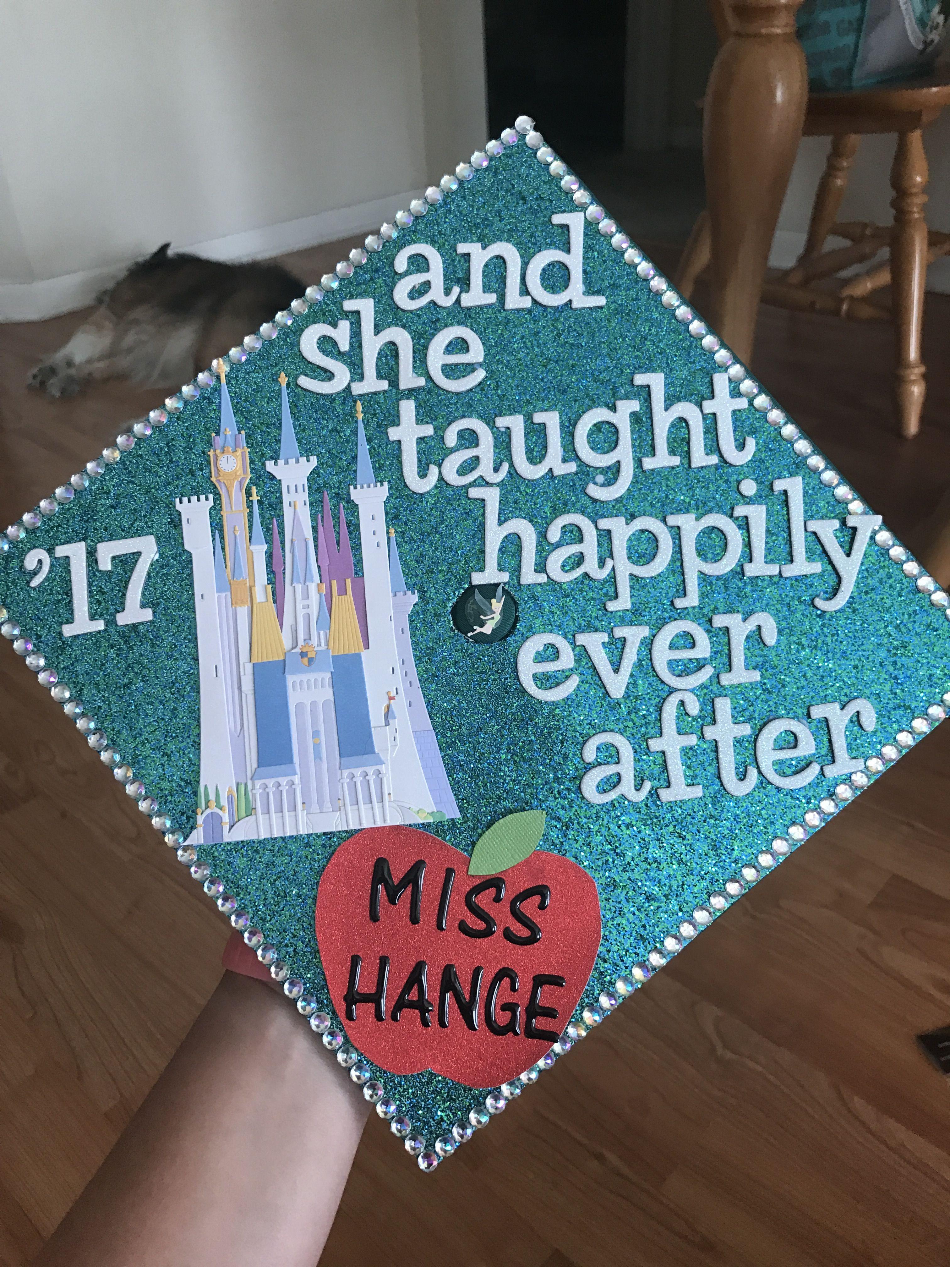 Disney Grad Cap | DIY | Teacher graduation cap, Disney ...
