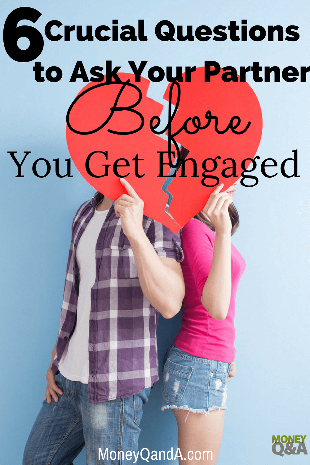 The Top 6 Crucial Questions to Ask Before You Get Engaged