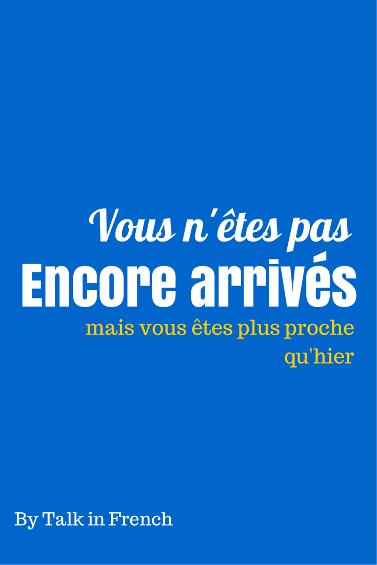 5 motivational quotes in french to help you study now with english french version closer than yesterday solutioingenieria Images