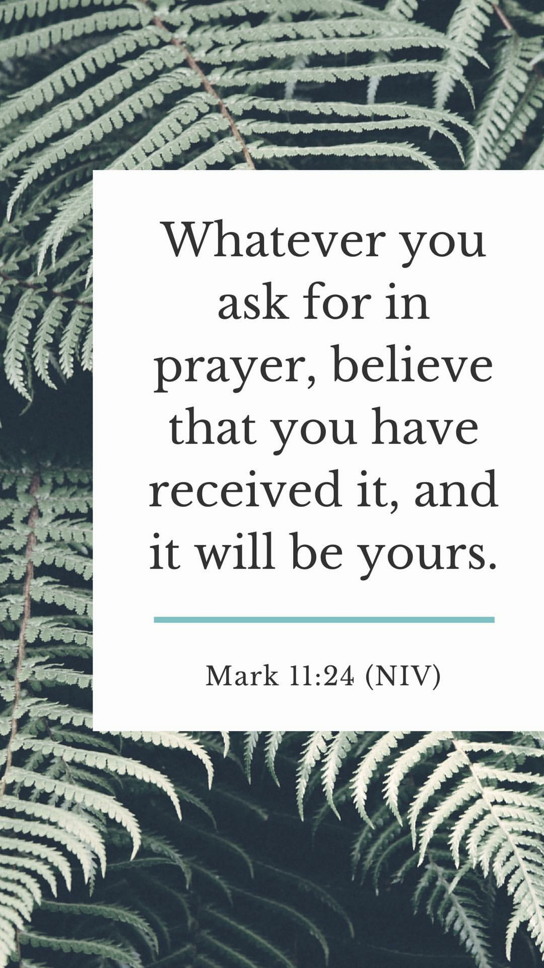 mark 11:24    faith ✝️   Bible quotes, Prayer scriptures, Favorite