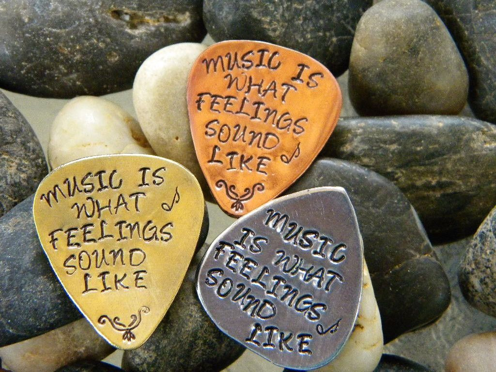 Music is what feelings sound like guitar pick craft proj metal stamping hexwebz Images