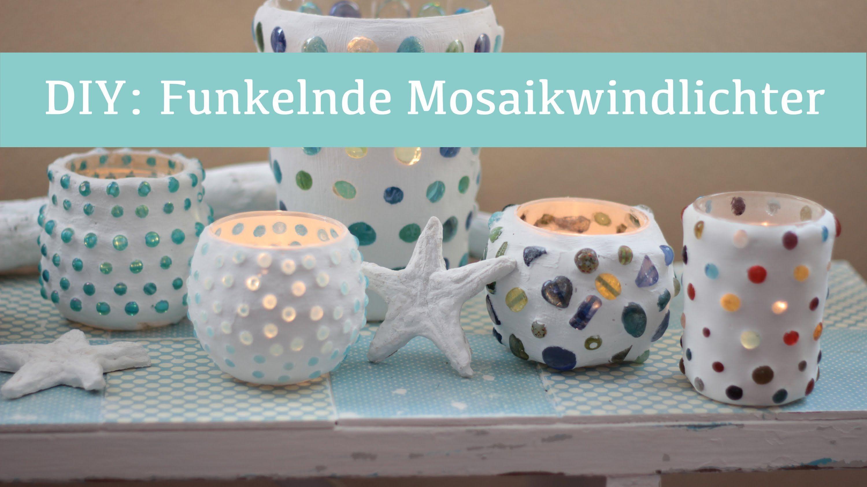 DIY: Funkelnde Mosaikwindlichter
