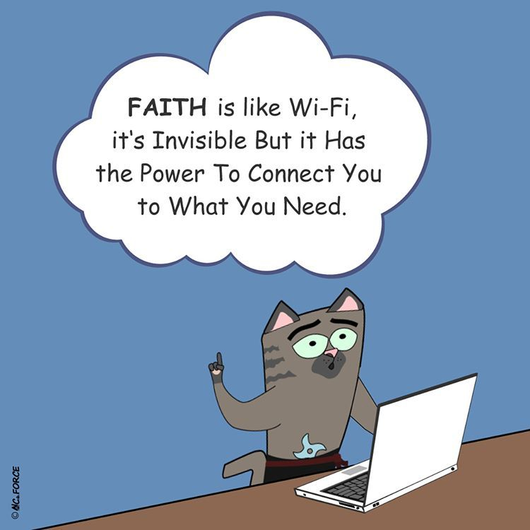 Faith is like wifi, it is invisible but it has the power to connect you to what you need. #faith #power #success #believe  #motivation #inspirational #saying