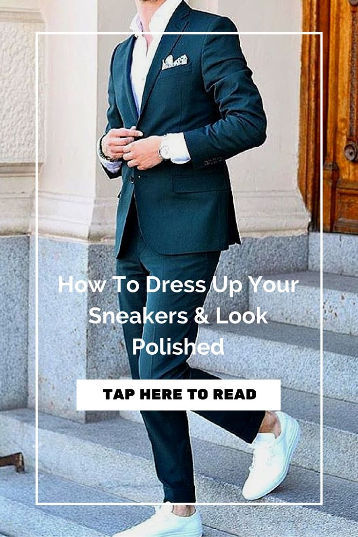 How To Dress Up Your #Sneakers   https://www.lifestylebyps.com/blogs/mens-fashion-blog/how-to-dress-up-your-sneakers-look-polished #mensfashion