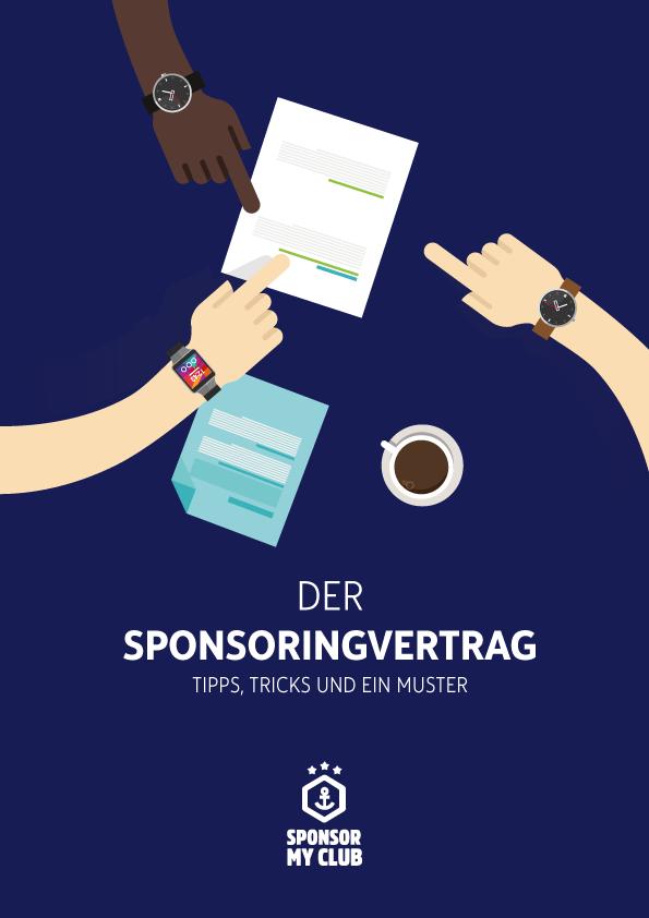 Sponsor My Club Der Sponsoringvertrag Tipps Tricks Und Ein Muster Vertrag Partnerschaft Finanzierung