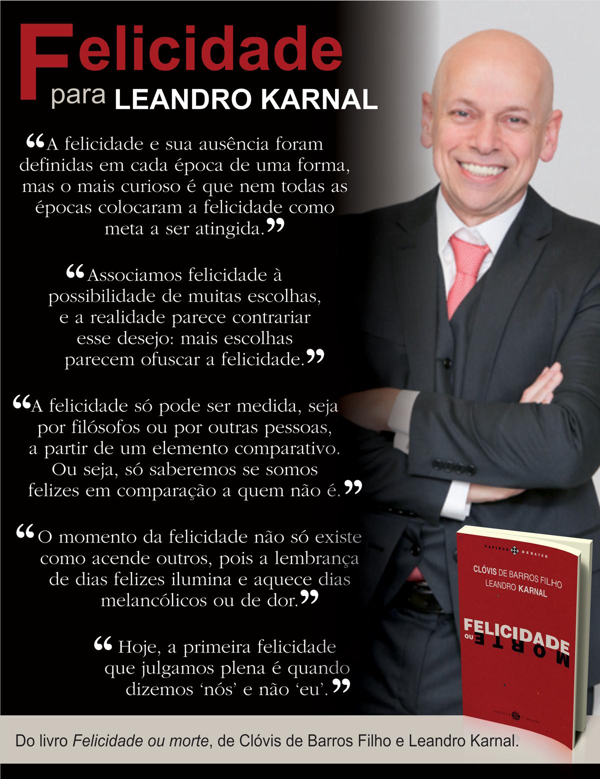 Felicidade Leandro Karnal Frases Citações 14ª Parte Pinterest