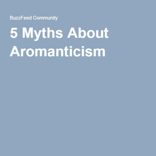5 Myths About Aromanticism