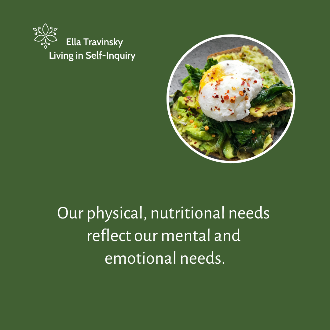Our Physical Nutritional Needs Reflect Our Mental And