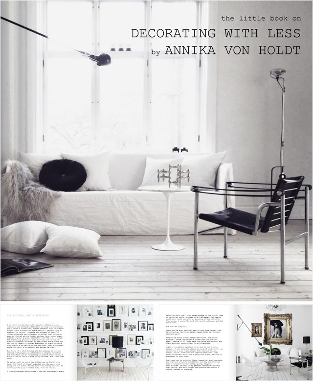 Little Book On Decorating With Less Annika Von Holdt