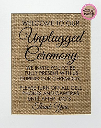 8x10 Welcome To Our Unplugged Ceremony Burlap Print Sign Unframed Wedding Country Shabby