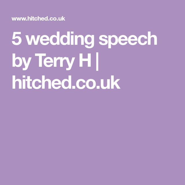 Wedding speeches for the best man and others | hitched. Ie.