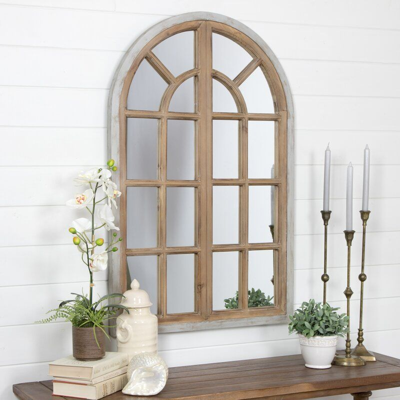 Veltri Farmhouse Arch Wall Mirror Mirror Wall Arched Window Mirror Foyer Decorating