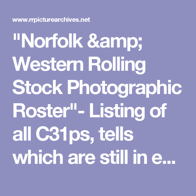 """""""Norfolk & Western Rolling Stock Photographic Roster""""- Listing of all C31ps, tells which are still in existence and where to find them!"""