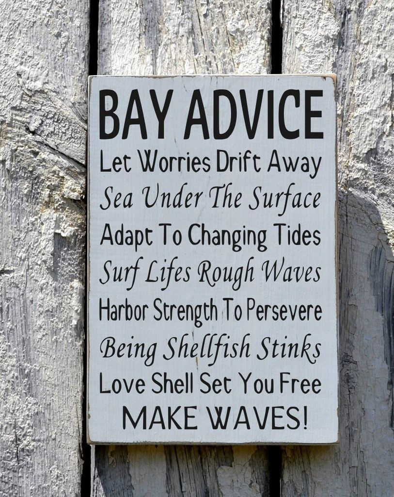 Bay Advice Sign Advice Wisdom From The Bay Home Decor Wood - Home Decor Advice