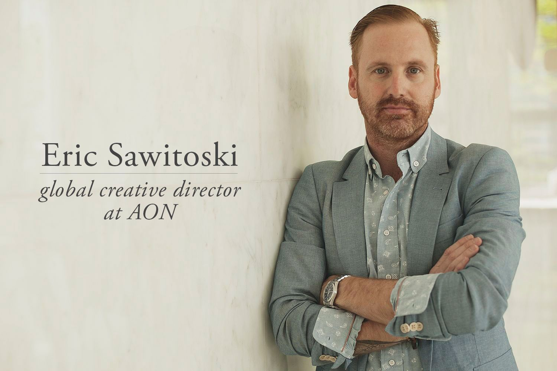 Eric Sawitoski Global Creative Driector At Aon Apartment Number