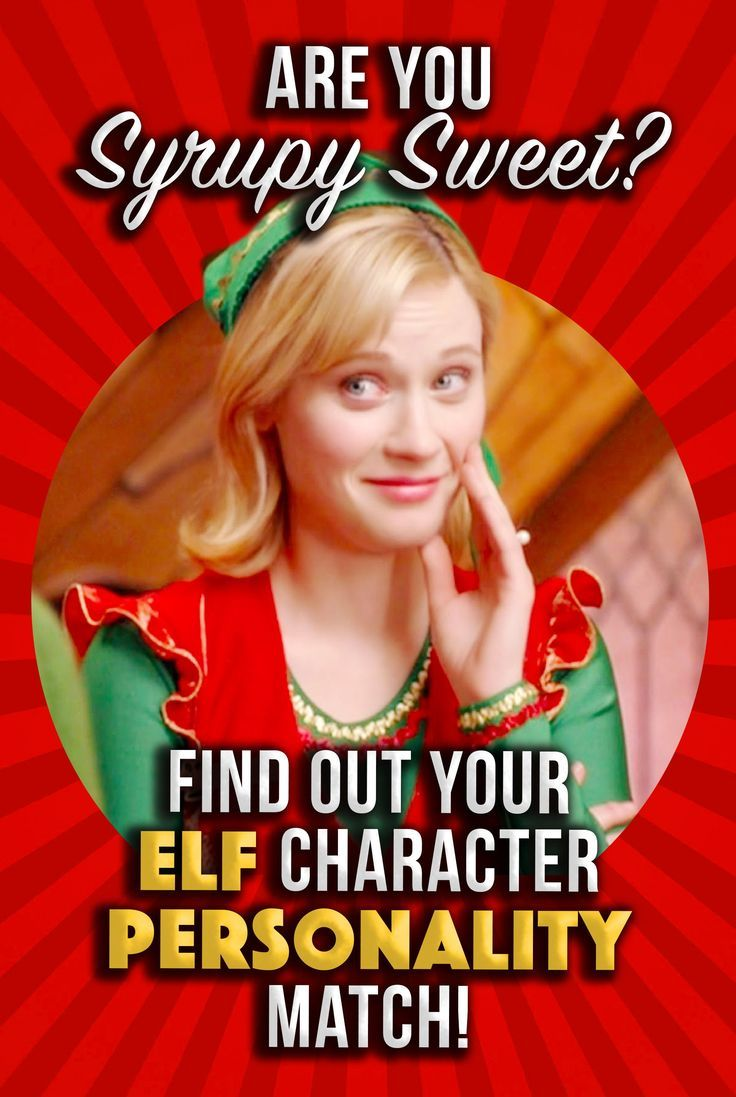 Quiz Are You Syrupy Sweet? Find Out Your Elf Character