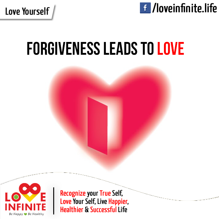 Perfect # Forgiveness Leads To # Love .
