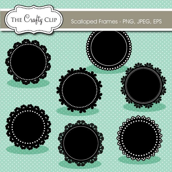 A Darling Collection Of 7 Vector Scalloped Circle Frames Perfect For Creating Cupcake Toppers Banners Signs Monograms And Anything Else You Can Imagi