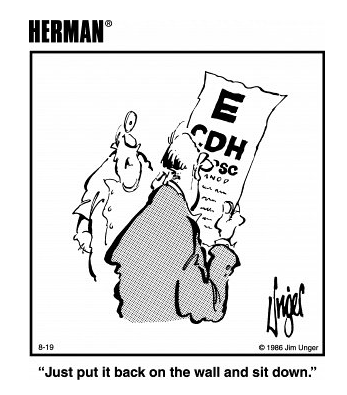 Pongala Otra Vez En La Pared Y Sientese Optometry Humor Herman Cartoon Eye Jokes