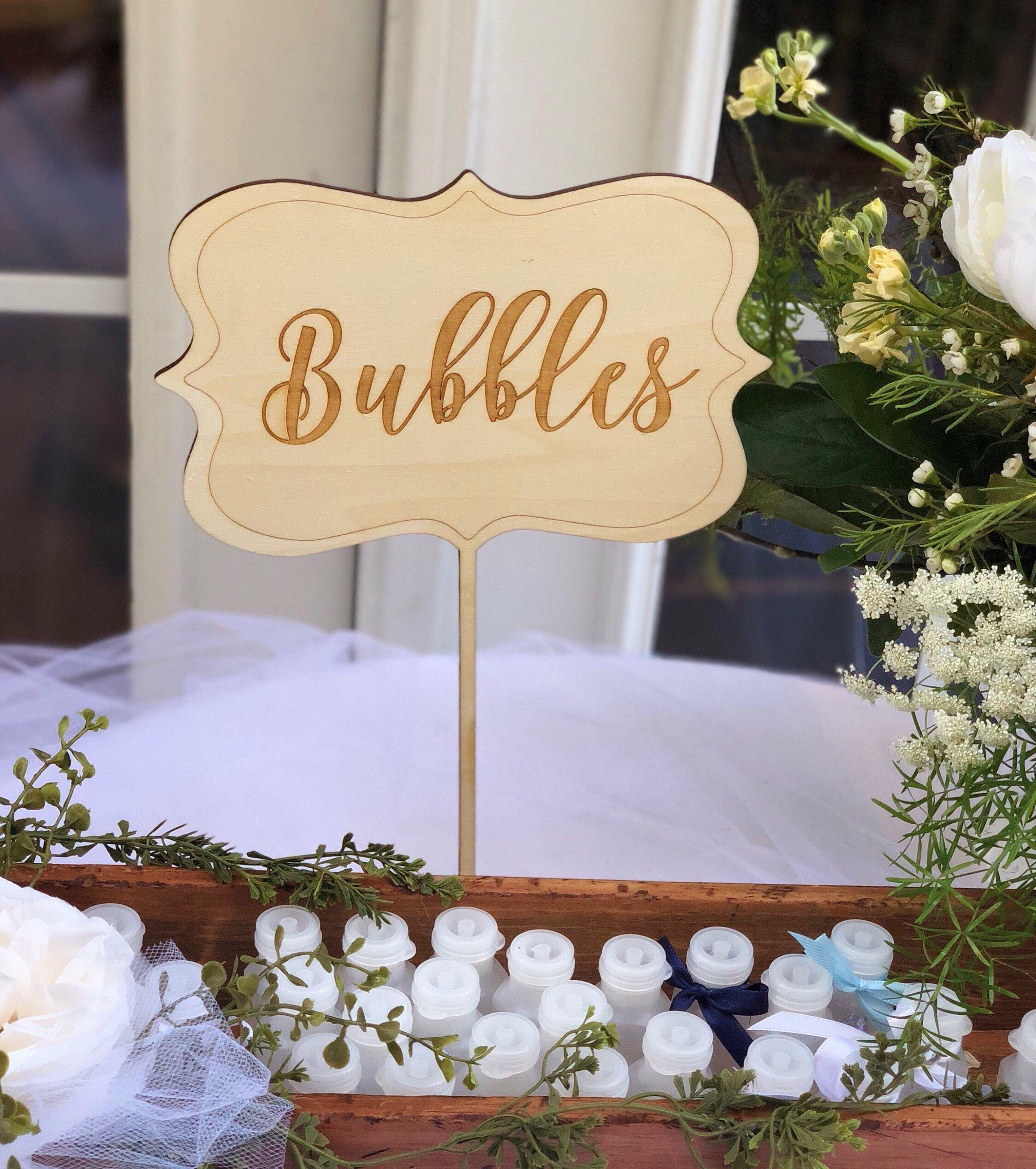 Bubbles Sign Wedding Bubbles Table Sign Wood Bubbles