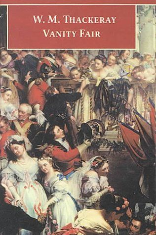 Vanity Fair A Novel Without A Hero Is A Novel By English Author William Makepeace Thackeray First Published In 1847 48 The Story Opens With Miss Pinker Cartel