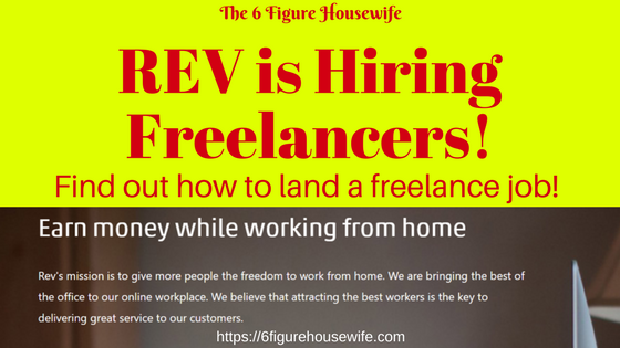 How To Land A Freelance Job At Rev Are You Interested In Working From Home Rev Hires 3 Types Of Freelance Positions Freelancing Jobs Working From Home Job
