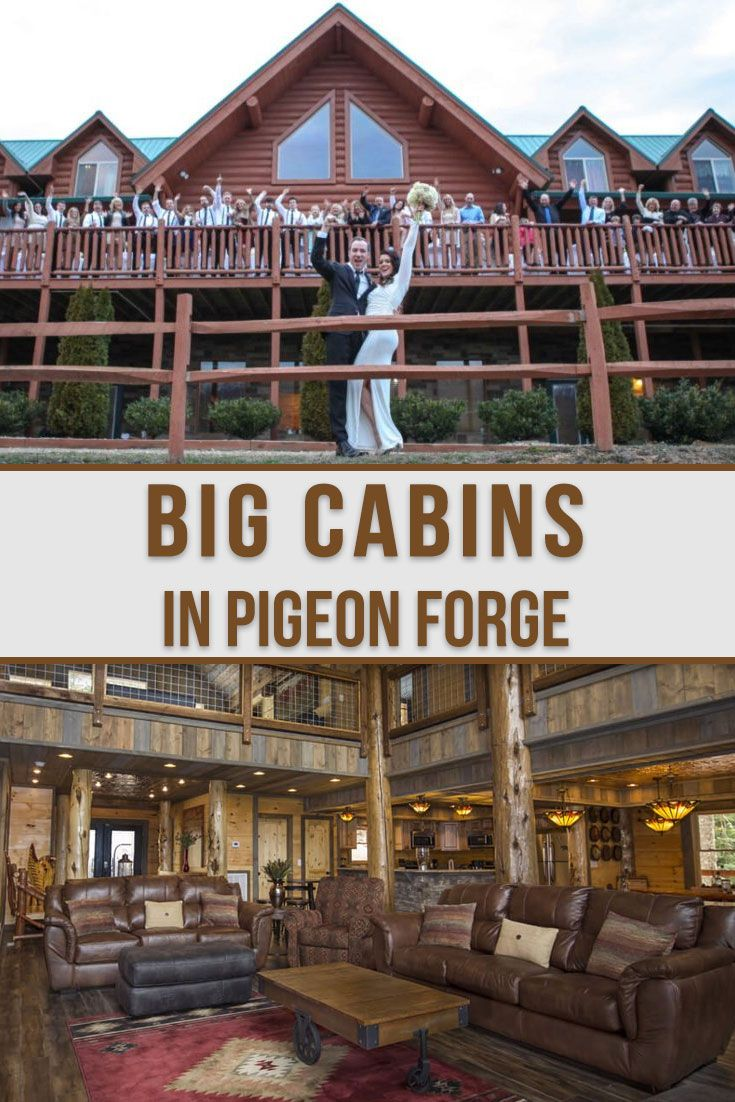 Big cabins perfect for family reunions family reunion