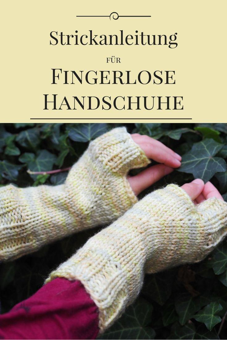 Strickanleitung: Fingerlose Handschuhe \