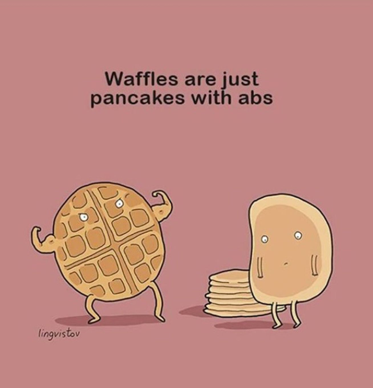 New Funny Illustration Funny Things We Never Really Noticed About Food Waffles are just pancakes with abs 6
