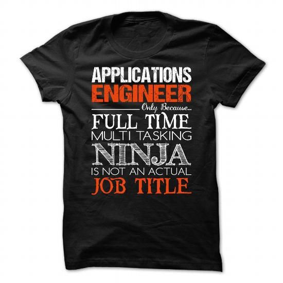 Applications Engineer Job Shirts Pinterest Engineers - application engineer job description