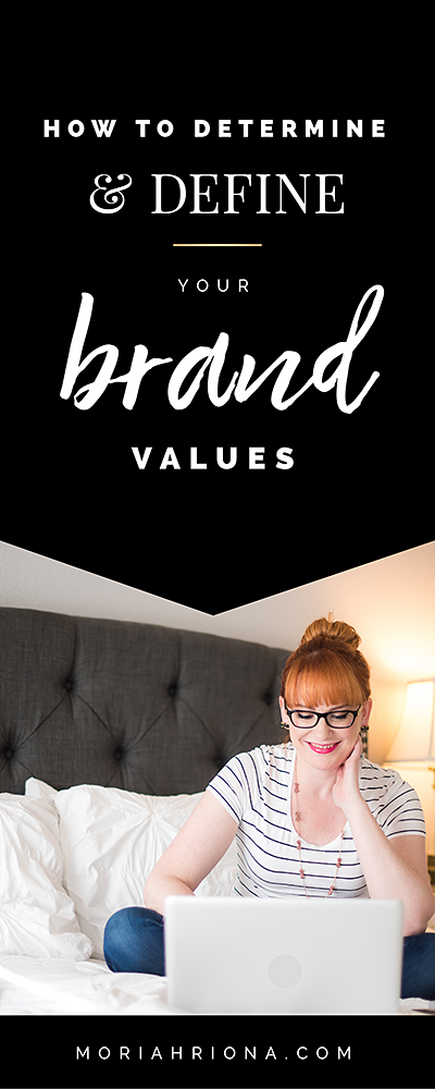Brand Values How To Determine Define Your Own Brand Values Brand Voice Photographer Branding Branding Your Business