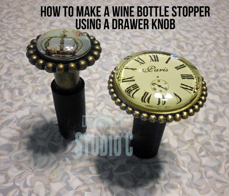 How to Make a Wine Bottle Stopper with a Drawer Knob There are some really cool wine bottles out there... I have a plan to use empty wine bottles for holding other drinks (water, juice, tea, etc.) ...
