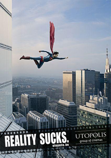 #Utopolis. Reality Sucks. Ads, repinned by www.BlickeDeeler.de    Like, Share, Pin! Thanks :)