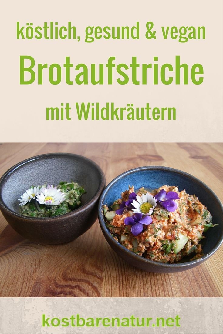 Photo of Spreads with wild herbs – delicious and healthy – precious nature