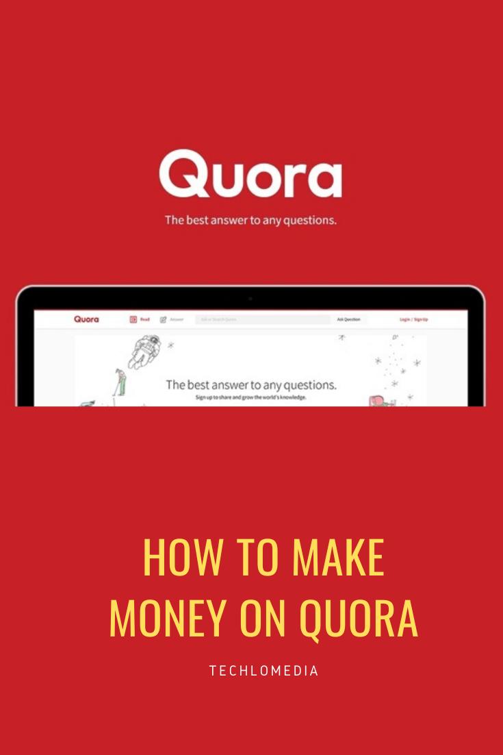 How To Earn Money Online On Quora In 2020 Earn Money Earn Money Online Earnings