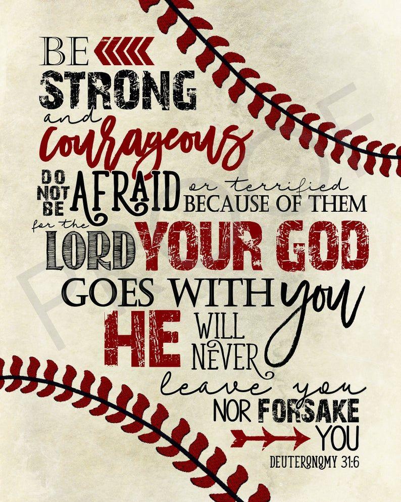 Photo of Scripture Art – Deuteronomy 31:6 ~ baseball