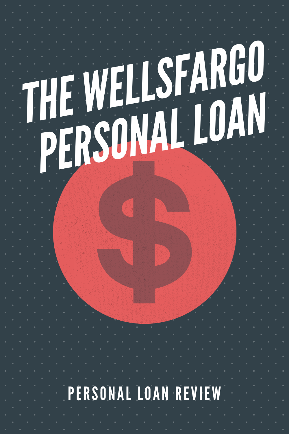Wells Fargo Personal Loan Review In 2020 Personal Loans Loan Wells Fargo