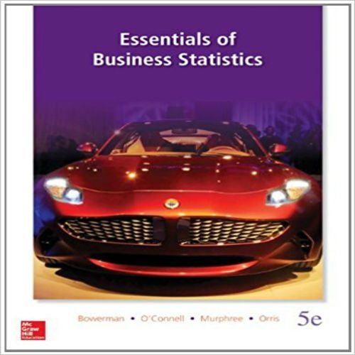 Business Statistics in Practice: Using Data, Modeling, and ...