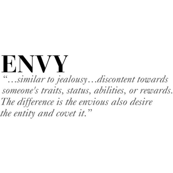 Seven Deadly Sins Series ENVY ❤ Liked On Polyvore Featuring Quotes, Text,  Backgrounds,