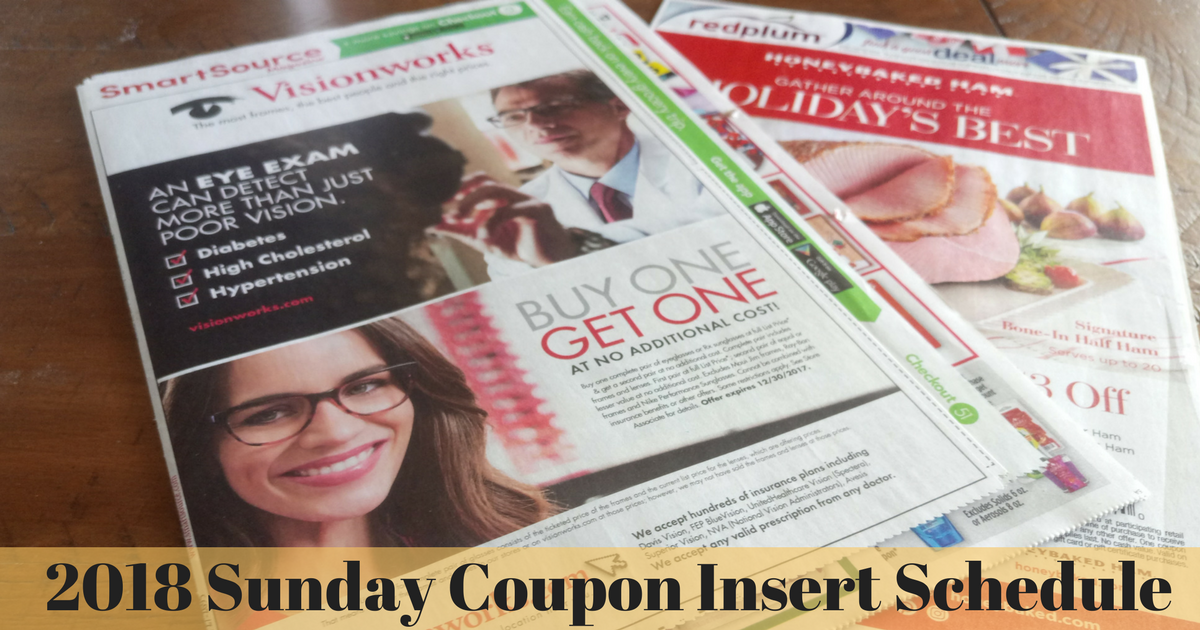 Get A Free 2018 Sunday Coupon Insert Schedule To Print And Keep Track Of All The Upcoming Inserts Plus Check Back Each W Sunday Coupons Coupon Inserts Coupons