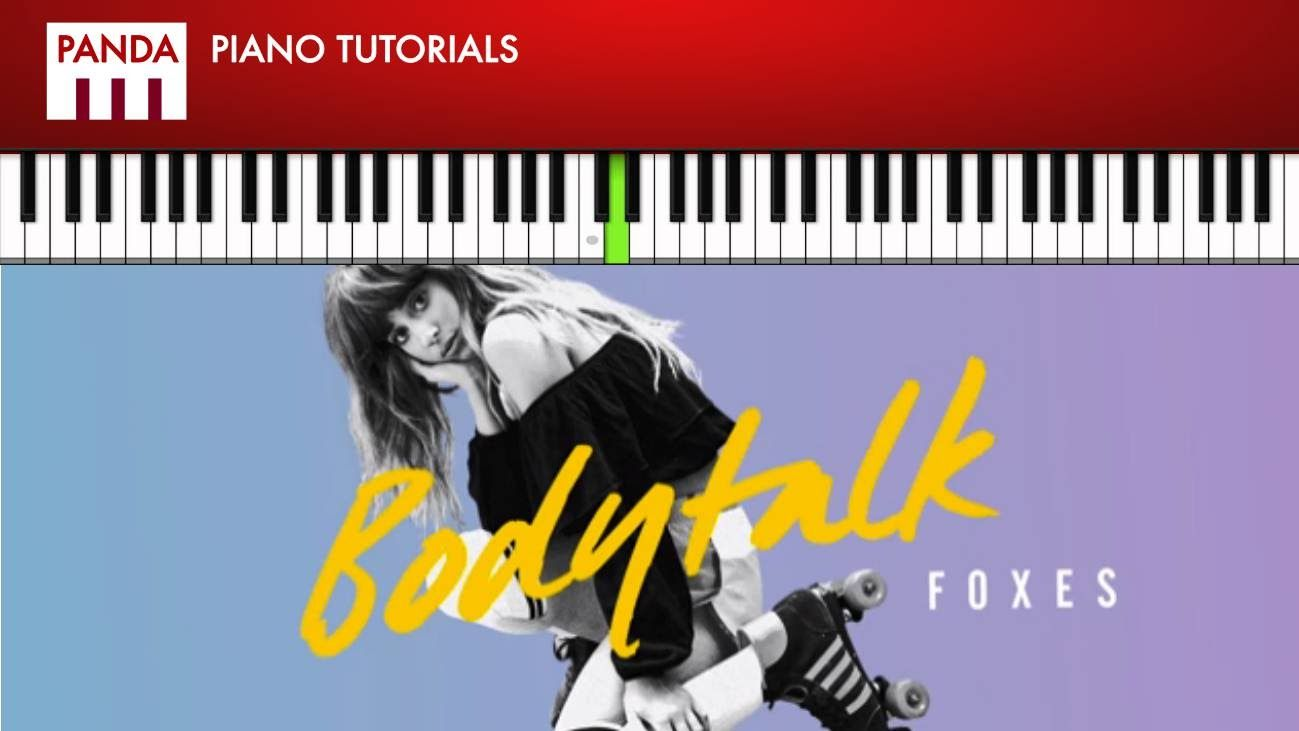 Foxes body talk how to play piano tutorial chords melody foxes body talk how to play piano tutorial chords melody hexwebz Images